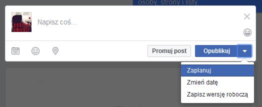 planowanie postów na Facebooku
