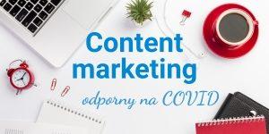 Strategia content marketingu w obliczu koronawirusa – w jakie treści na stronę internetową warto inwestować?