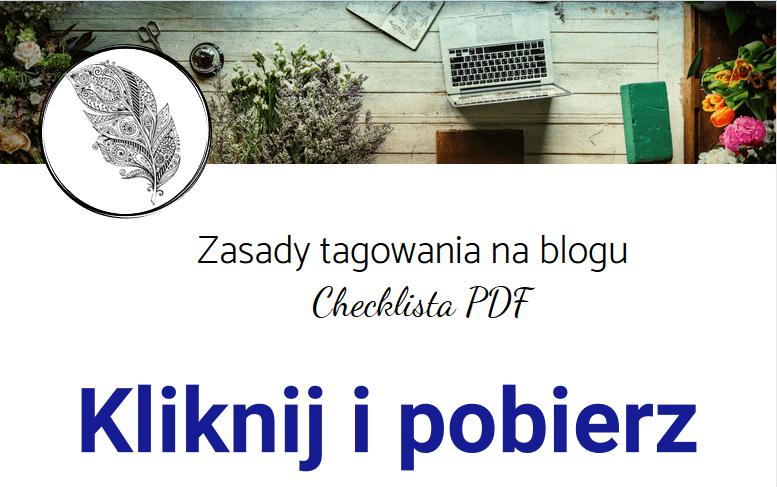tagowanie na blogu checklista pdf do pobrania